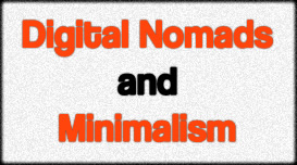 Digital Nomads and Minimalism