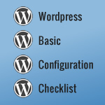 wordpress basic configuration checklist