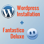 wordpress installation using fantastico deluxe